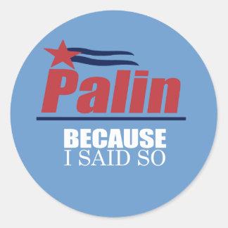 ANTI-PALIN - Because I said so Stickers