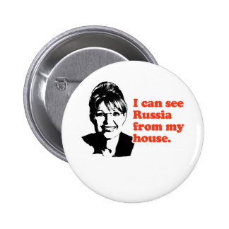 ANTI-PALIN / I can see Russia from my house Pinback Button