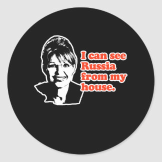 ANTI-PALIN / I can see Russia from my house Round Stickers