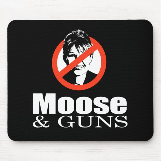 ANTI-PALIN - Moose and Guns Mouse Pad