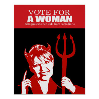 ANTI-PALIN - Vote for a woman who protects her kid Poster