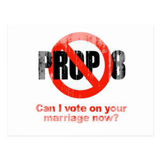 ANTI PROP 8 - Can I vote on your marriage Faded pn Postcards