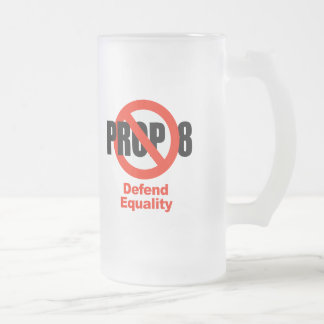 ANTI PROP 8 - Defend Equality 16 Oz Frosted Glass Beer Mug