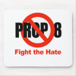 ANTI PROP 8 - Fight the hate Mouse Pad