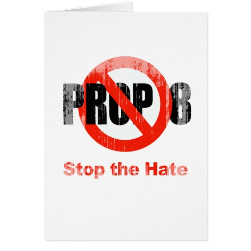 ANTI PROP 8 - Stop the Hate Faded.png Greeting Card
