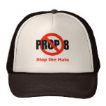 ANTI PROP 8 - Stop the Hate Trucker Hat