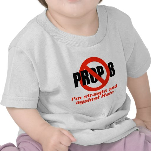 ANTI PROP 8 - Straight against Hate Shirts