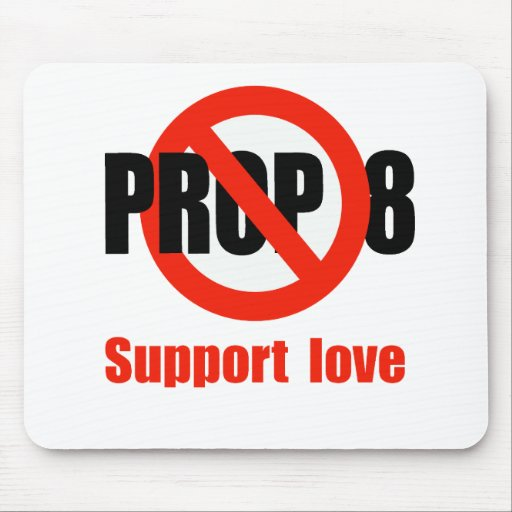ANTI PROP 8 - Support Love Mouse Pad