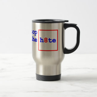 Anti-Proposition 8: stop the h8te 15 Oz Stainless Steel Travel Mug