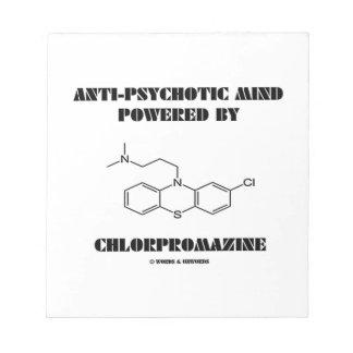 Anti-Psychotic Mind Powered By Chlorpromazine Note Pad