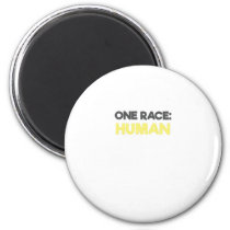Anti Racism One Race Human All Lives Matter Magnet