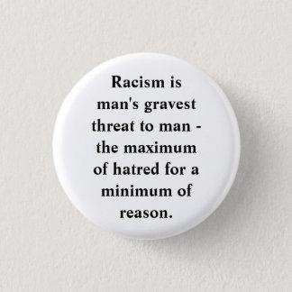 ANTI-RACISM PINBACK BUTTON