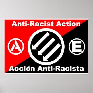 Anti-Racist poster/Accion Anti-Racista cartel