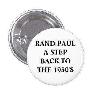 ANTI-RAND PAUL 1 INCH ROUND BUTTON