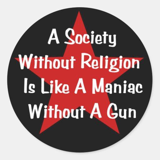 Anti-Religion Quote Classic Round Sticker