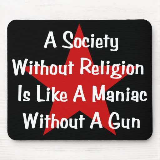 Anti-Religion Quote Mouse Pad