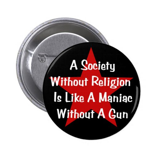 Anti-Religion Quote Pinback Buttons
