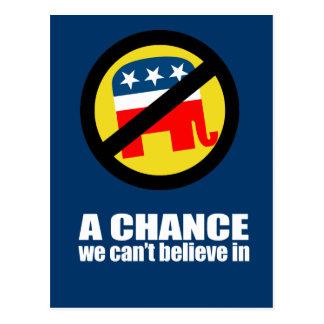Anti-Republican - A chance we can't believe in Postcard