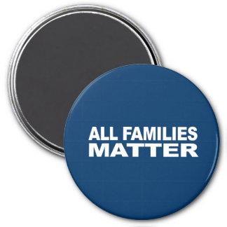Anti-Republican - All families matter Refrigerator Magnet
