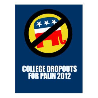 Anti-Republican - College dropouts for Palin Postcard