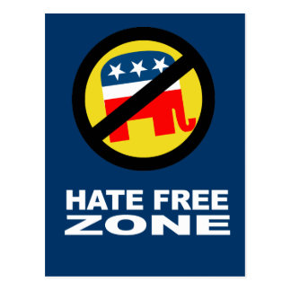 Anti-Republican - Hate Free Zone 2 Postcard