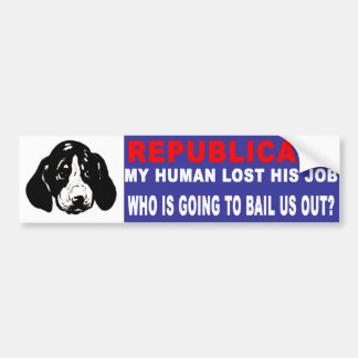 Anti-Republican -  Lost My Job Car Bumper Sticker