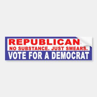 Anti-Republican -  No Substance Car Bumper Sticker
