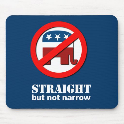 Anti-Republican - Straight but not narrow Mousepads