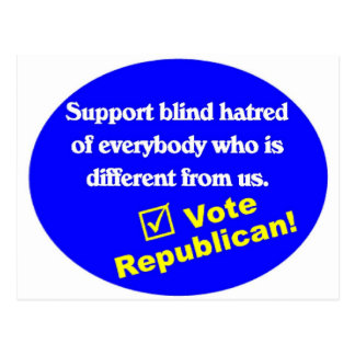 Anti Republican T-shirt Postcard
