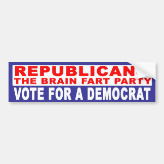 Anti-Republican -   The Brain Fart Party Bumper Sticker