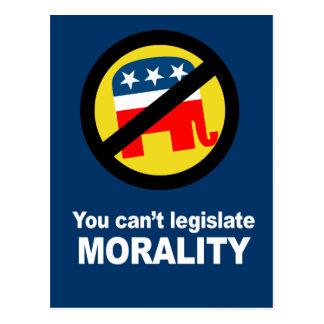 Anti-Republican - You can't legislate Morality Postcard