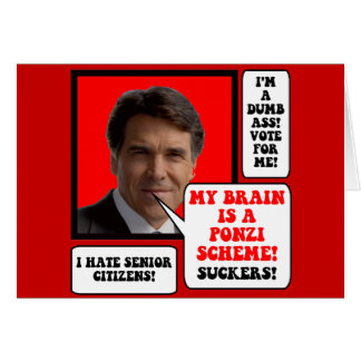 anti Rick Perry Greeting Cards