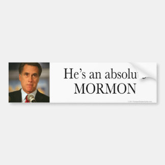 Anti-Romney Absolute Mormon Bumper Sticker