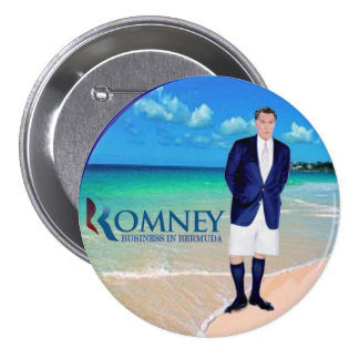 Anti-Romney: Business in Bermuda Pinback Buttons