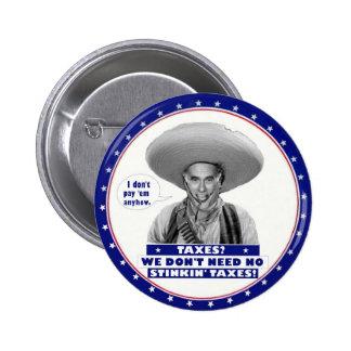 anti-Romney No Taxes Pinback Button