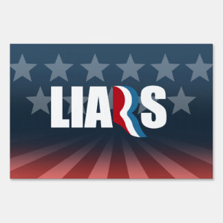 Anti-Romney - ROMNEY IS A LIAR.png Sign