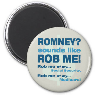 """Anti Romney """"Romney sounds like Rob Me!"""" Political 2 Inch Round Magnet"""