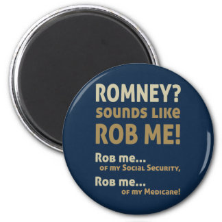 "Anti Romney ""Romney sounds like Rob Me!"" Political Magnets"