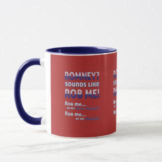 "Anti Romney ""Romney sounds like Rob Me!"" Political Mug"