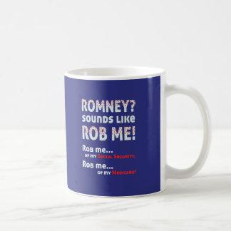 "Anti Romney ""Romney sounds like Rob Me!"" Political Coffee Mug"