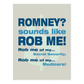 "Anti Romney ""Romney sounds like Rob Me!"" Political Postcard"