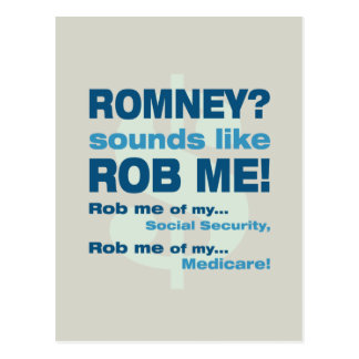 "Anti Romney ""Romney sounds like Rob Me!"" Political Postcard"