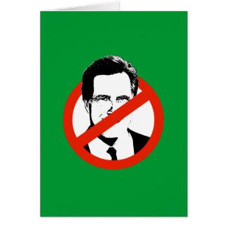 Anti Romney White Greeting Card