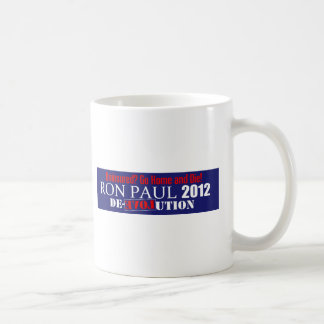 Anti Ron Paul 2012 President Uninsured Die Design Coffee Mug