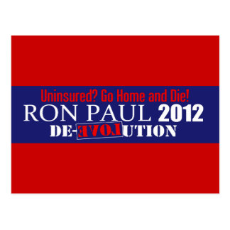 Anti Ron Paul 2012 President Uninsured Die Design Postcard