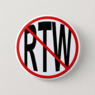 Anti-RTW Button