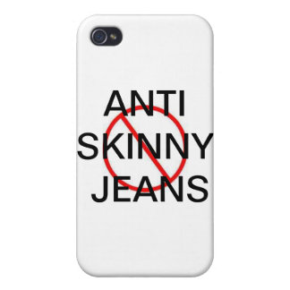 ANTI SKINNY JEANS iPhone 4 CASE
