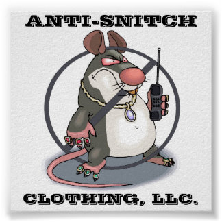 Anti-Snitch Giant No Rats Wall Poster