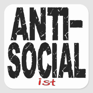 Anti-Social Ist (Anti-Socialist) Square Sticker