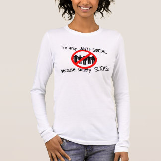 Anti-Social Ladies Long Sleeve (Fitted) Long Sleeve T-Shirt
